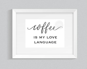 Coffee Print - Coffee Office Decor- Cute Office- Coffee Lover - Instant Download- Printable- Digital Download- Coffee Sign - coffee bar art