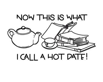Hot Date With Books SVG Digital Download Cut Files