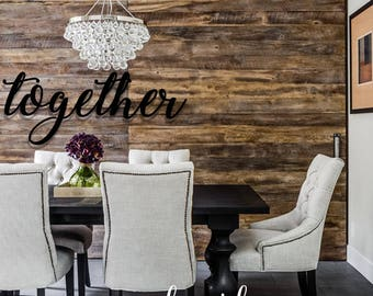 Together, Metal Sign, Together Sign, Farmhouse Decor, Dining Room Decor,  Wall