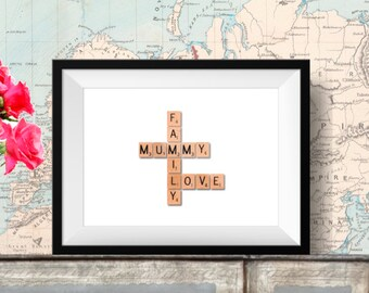 Mummy Family Love Scrabble Tile Printable Download Gift Print A4, 8 x 10, 7 x 5