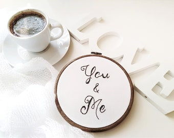 ME &YOU Home decor, Black white, wall decor, photograpy prop, Embroidery hoop,Embroidery art,Hand embroidery,Modern embroidery