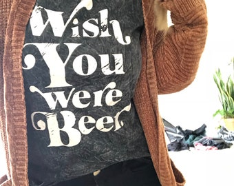 Wish You Were Beer, Wish You Were Beer, Country Shirt, Beer Shirt, Beer Me Shirt, Drinking Shirt, Country Concert Tee, Beer Drinking Tee