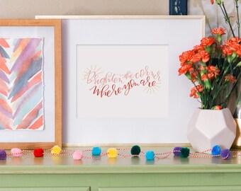 brighten the corner where you are hand lettered print// kids decor // nursery decor // ella fitzgerald