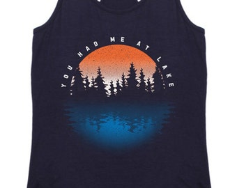You Had Me At Lake Racerback Tank Top Graphic Shirt