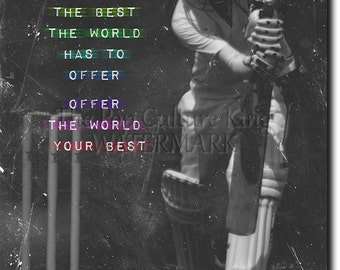 """Cricket Motivational Print 05  """"If you want the best..."""" 12x8 Glossy Art Photo Poster Gift - Motivation Inspiration"""