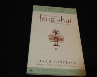 Interior Design with Feng Shui: New and Expanded by Sarah Rossbach