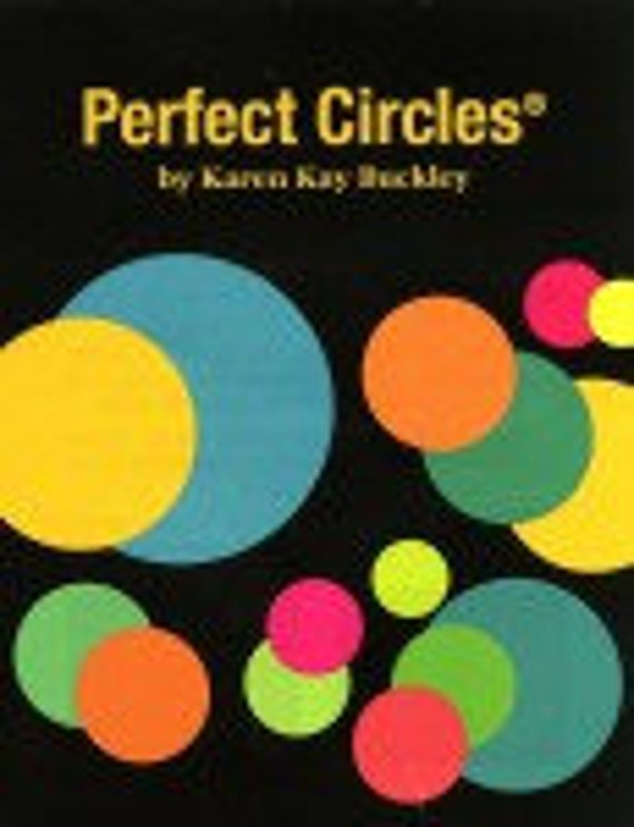 PERFECT CIRCLES  Heat Resistant Plastic Applique Circles Karen Kay Buckley