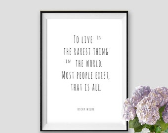 Oscar Wilde To Live is the rarest thing in the world Motivational Quote Oscar Wilde Print Inspirational Minimalist Art Instant Download