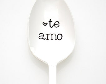 Te Amo, Hand Stamped Coffee Spoon. Spanish Gift Idea under 25