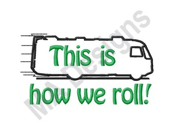 Van - Machine Embroidery Design, This is How we Roll