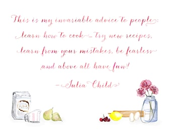 Try New Recipes - Julia Child Illustrated Quote