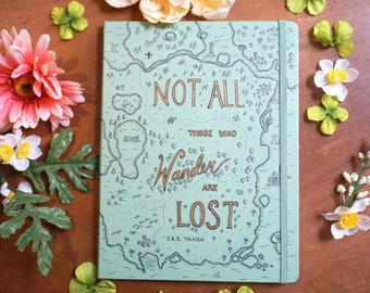 Not All Those Who Wander Are Lost Green Tolkein Moleskine Treasure Map Notebook