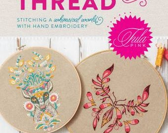 Special Order TULA PINK Coloring with Thread hand embroidery pattern book at thecottageneedle.com