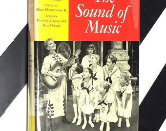 The Sound of Music: A New Musical Play (1983) hardcover book