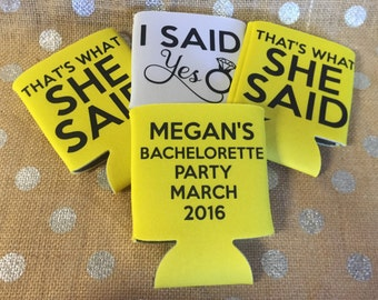 Can Sleeve - Custom Drink Sleeve - Custom Wedding Favor -  Bachelorette Party Gift - I Said Yes - Thats What She Said - Yellow
