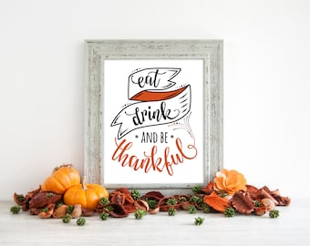 Thanksgiving Signage, Thanksgiving Sign Decor, Eat Drink and Give Thanks, Friendsgiving Sign, Table Signage, Dinner Sign, Thanksgiving Table