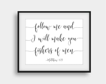 60% OFF Follow Me And I Will Make You Fishers Of Men, Matthew 4:19, Bible Verse Print, Calligraphy Print, Scripture Print, Bible Quote