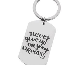 Inspirational Keyring Never Give Up On Your Dreams Encouragement Dog Tag Keychain, Motivational Key Ring