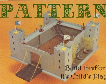 CHILDs FORT or CASTLE for you to build. Pattern, Instructions, Tutorial, DIY How To 122