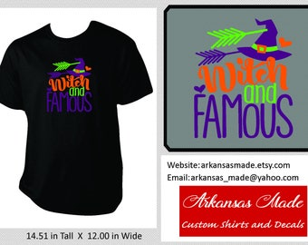 Witch And Famous, witch shirt, adult halloween shirt, good witch shirt, adult halloween shirt, adult witch shirt, up to 4x!