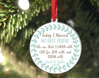 Personalized Holiday Ornament, Married My Best Friend, 2016 Ornament, Christmas Gift, Wedding Ornament, Gift for Bride Groom, Double Sided