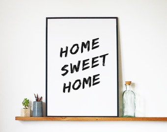 Printable Art Home Sweet Home Print, Typography Poster, Wall Art, Poster, Letterpress, Wall Hanging, Digital Print, Typography, Wall Decor