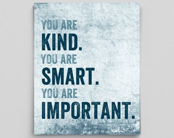 Inspirational Print You Are Smart, Kind, Important Poster Geekery Gift Teacher English Dorm Decor Typographic Print English Gifts Gag Gift
