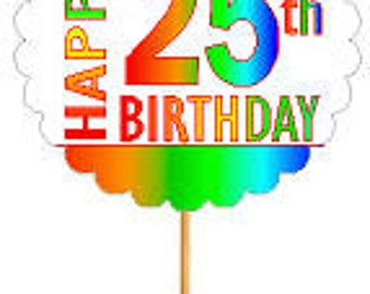 Happy 25th Birthday Rainbow Cupcake Decoration Topper Picks -12pk