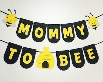 Mommy To Bee Banner, Mommy To Bee Baby Shower, Mommy To Be