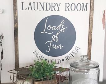 "Laundry Room Sign   Loads of Fun   Farmhouse Sign 18"" x 17"""
