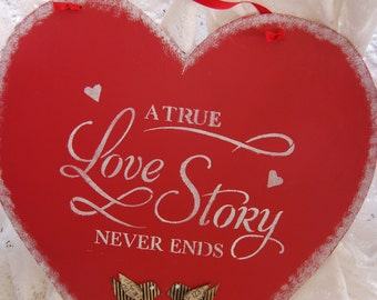 "LG Wood Red Valentine,Red & White, Valentine Day Decoration,16""x15"", A True Love Story Never Ends(M68)"