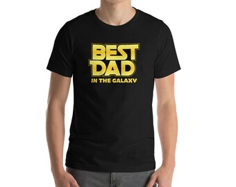 Best Dad in the Galaxy Space Wars Star Parody Graphic Saying Short-Sleeve Unisex T-Shirt