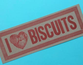 I LOVE BISCUITS print Breakfast art Letterpress sign Biscuit poster Kitchen decor Gift for chef Restaurant art Biscuits and gravy Diner art