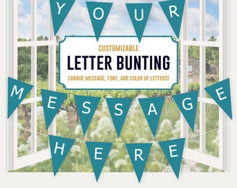 Turquoise Letter Banner Bunting Printable - editable banner, party decor, party printable, custom banner message, word, template, mix match