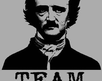 Team Edgar Allan Poe T Shirt