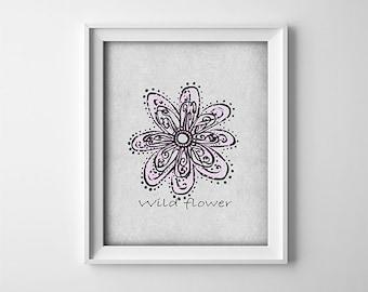 "INSTANT DOWNLOAD 8X10"" printable digital art - Wild flower - big flower - Grey,pink - Typography - shower gift - Home decor - baby girl"
