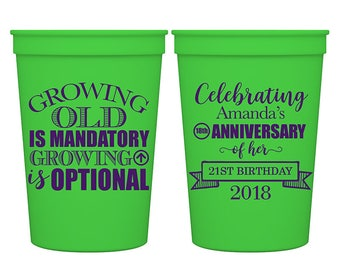 12oz Smooth Stadium Plastic Cups Birthday Party Favors | Growing Old Is Mandatory Growinng Up Is Optional (1A) - Any Age | READ DESCRIPTION