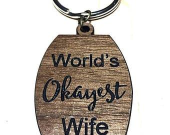 World's okayest wife keychain