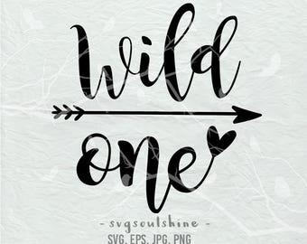Wild One SVG, First Birthday File Silhouette Cut File Cricut Clipart Print Design Template Vinyl  wall decor, sticker SVG EPS