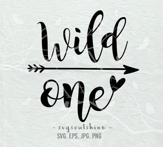 Wild One Svg First Birthday File Silhouette Cut File Cricut