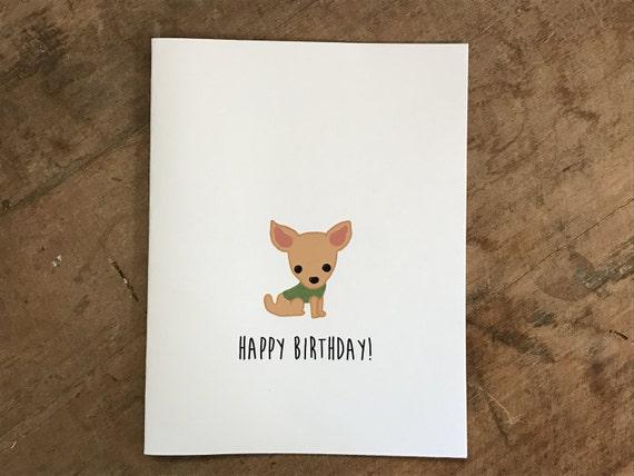 Chihuahua Birthday Card Birthday Card From The Dog Birthday