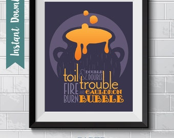 Double, Double Toil and Trouble Halloween Poster -- Instant Download  ||  Holiday Print || 16 x 20  ||  8x10  ||  5x7