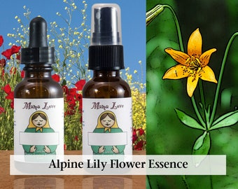 Alpine Lily Flower Essence, 1 oz Dropper or Spray for Honoring Yourself as a Woman, Loving Your Female Body