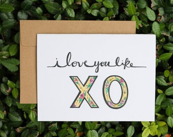 I Love You Like XO | Love + Anniversary + Just Because Card