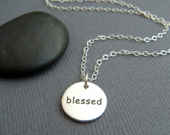 silver blessed necklace. small sterling inspirational jewelry. inspiring quote motto affirmation. simple word pendant. faith. gift for her.