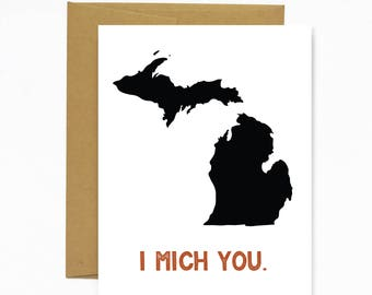I Mich You - Greeting Card