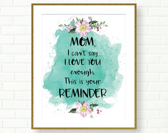 Mothers Day Gift, Printable, Gift for Mom, Mothers Day Printable, Mother Digital Print, Mom Wall Art,Mother Print, Mother Poster, Mom Print