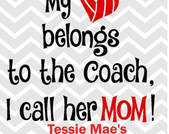 My heart belongs to the Coach Volleyball saying Instant Download Digital Design