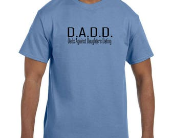 Funny Humor Tshirt Father's Day Dads Against Daughters Dating model xx10122