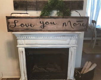 Saturday Sale / Love you more sign / 4 ft / framed / hand painted/ love you sign /wooden love sign/ couples sign